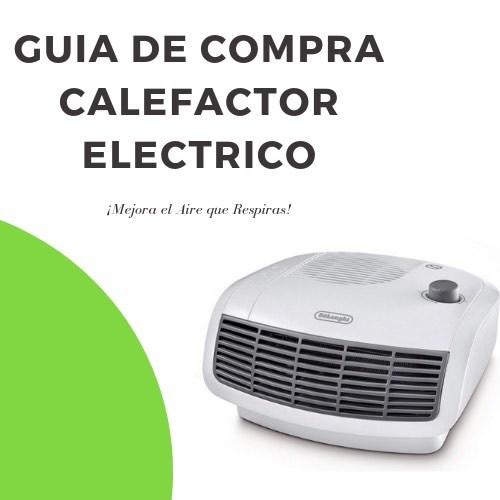 Guia de Compra Calefactor Eléctrico