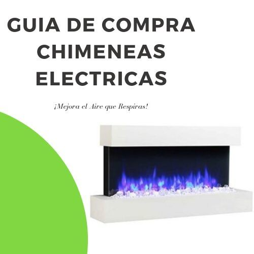 Guia de compra chimeneas electricas